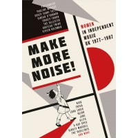 V/A - MAKE MORE NOISE! - WOMEN IN INDEPENDENT MUSIC UK 1977- 1987 BOX