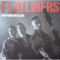 FLATLINERS - RHAPSODY IN BLACK LP