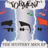 TORMENT - THE MYSTERY MEN EP 7""