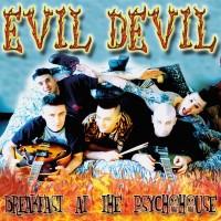 EVIL DEVIL - BREAKFAST AT THE PSYCHOHOUSE LP
