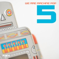V/A - WE ARE MACHINE POP VOL. 5 [LIMITED] DIGICD