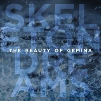 THE BEAUTY OF GEMINA - SKELETON DREAMS CD