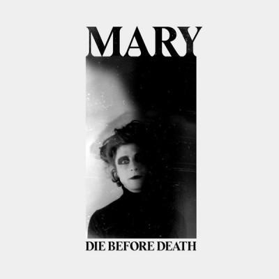 MARY - DIE BEFORE DEATH DIGICD