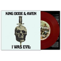 KING DUDE & AWEN - I WAS EVIL [LIMITED] 7""