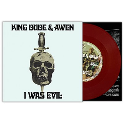 "KING DUDE & AWEN - I WAS EVIL [LIMITED] 7"" trisol"
