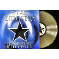 STAR INDUSTRY - IRON DUST CRUSH [LIMITED] LP