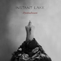 INSTANT LAKE - DYSTODREAM DIGICD