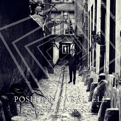POSITION PARALLÈLE - MÉLODIES EN SOUS-SOLS [BLACK] LP silences et gresillements