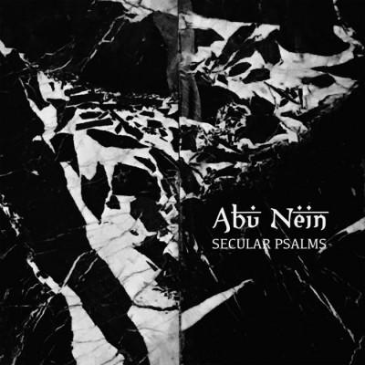 ABU NEIN - SECULAR PSALMS [LIMITED] CD progress productions