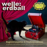 WELLE: ERDBALL - ENGELSTROMPETEN & TEUFELSPOSAUNEN DIGI2CD