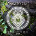 SAD LOVERS & GIANTS - WHERE THE LIGHT SHINES TRHOUGH - 1981-2017 5CD BOX SET