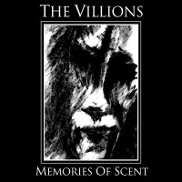 THE VILLIONS - MEMORIES OF SCENT DIGICD