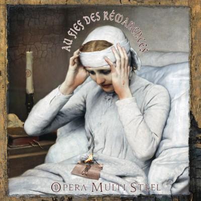 OPERA MULTI STEEL - AU FIEF DES RÉMANENCES [LIMITED] LP