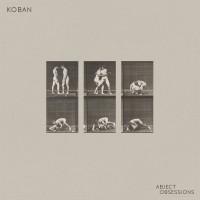 KOBAN - ABJECT OBSESSIONS DIGICD