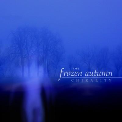 FROZEN AUTUMN - CHIRALITY CD Metropolis
