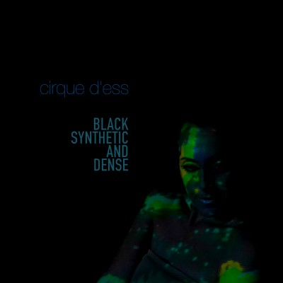 CIRQUE D'ESS – BLACK SYNTHETIC AND DENSE DIGICD