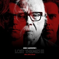 JOHN CARPENTER - LOST THEMES III: ALIVE AFTER DEATH [LIMITED] LP