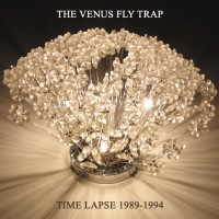 THE VENUS FLY TRAP - TIME LAPSE 1989 -1994 CD