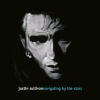 JUSTIN SULLIVAN - NAVIGATING BY THE STARS 2LP
