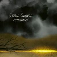 JUSTIN SULLIVAN - SURROUNDED 2LP