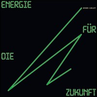 WERNER KARLOFF - ENERGIE FÜR DIE ZUKUNFT [LIMITED] LP