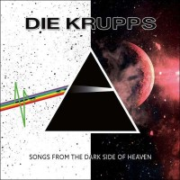DIE KRUPPS - SONGS FROM THE DARK SIDE OF HEAVEN DIGICD