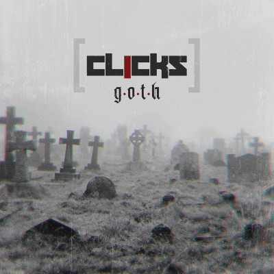 CLICKS - G.O.T.H. CD