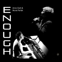 ANNE CLARK & MURAT PARLAK - ENOUGH DIGICD