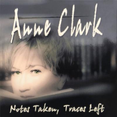 ANNE CLARK - NOTES TAKEN, TRACES LEFT DIGI2CD FD ADMINISTRATION