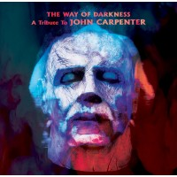 V/A - A WAY OF DARKNESS - A TRIBUTE TO JOHN CARPENTER DIGICD