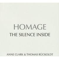 ANNE CLARK & THOMAS RÜCKOLDT - HOMAGE - THE SILENCE INSIDE DIGICD