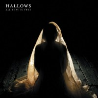 HALLOWS - ALL THAT IS TRUE DIGICD