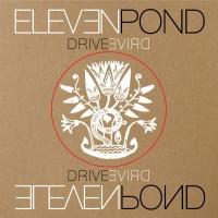 ELEVEN POND - DRIVE [LIMITED] MLP