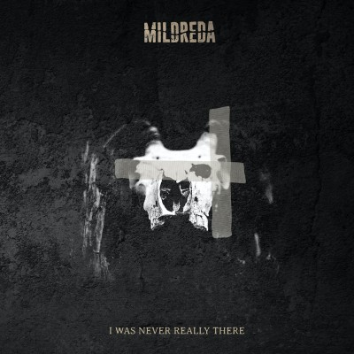 MILDREDA - I WAS NEVER REALLY THERE DIGICD