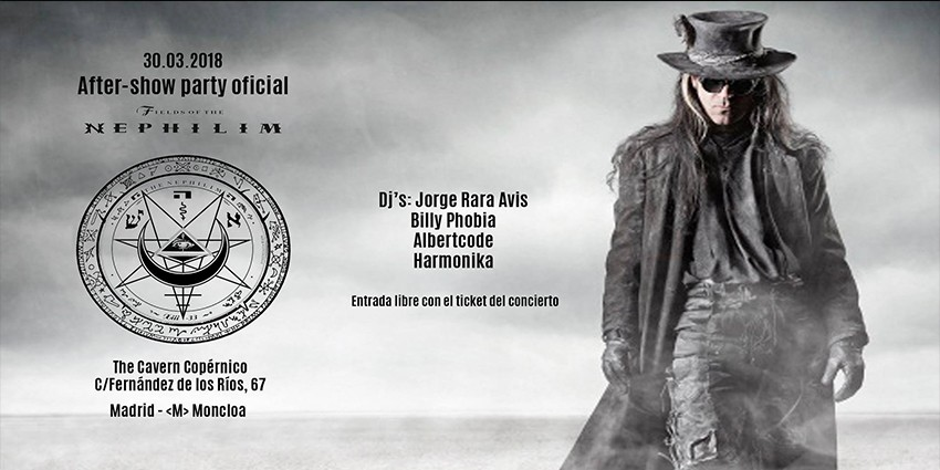 Fields of the Nephilim - After Show Party Oficial - Viernes 30 de Marzo - Sala The Copérnico Cavern Madrid